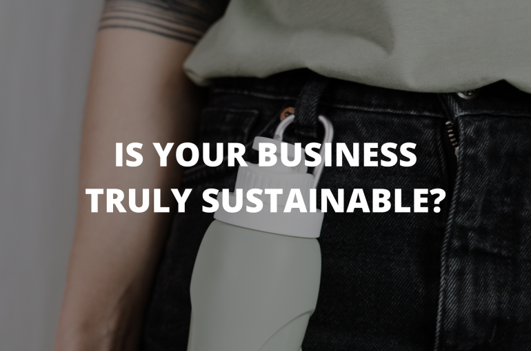 Is Your Business Truly Sustainable_ (1)